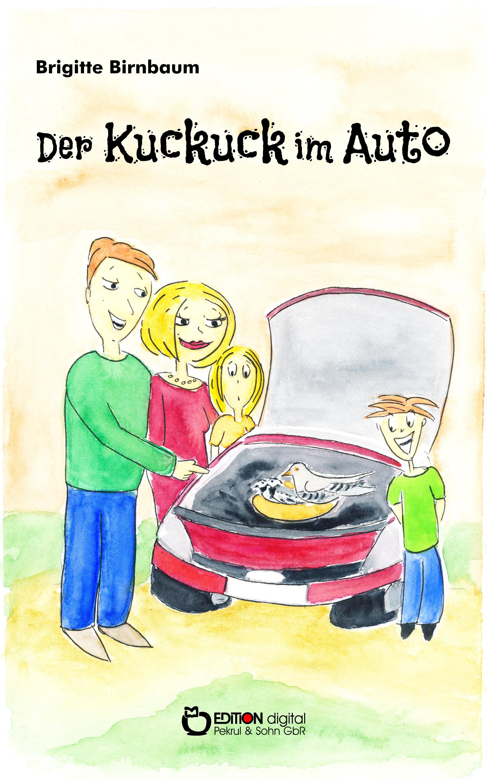 Der Kuckuck im Auto von Brigitte Birnbaum, Tina Halm
