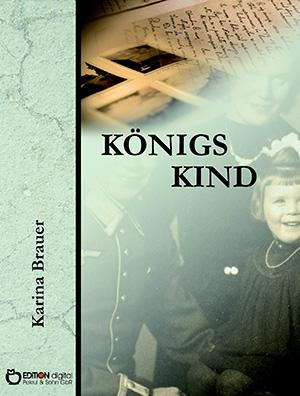 Königs Kind von Karina Brauer
