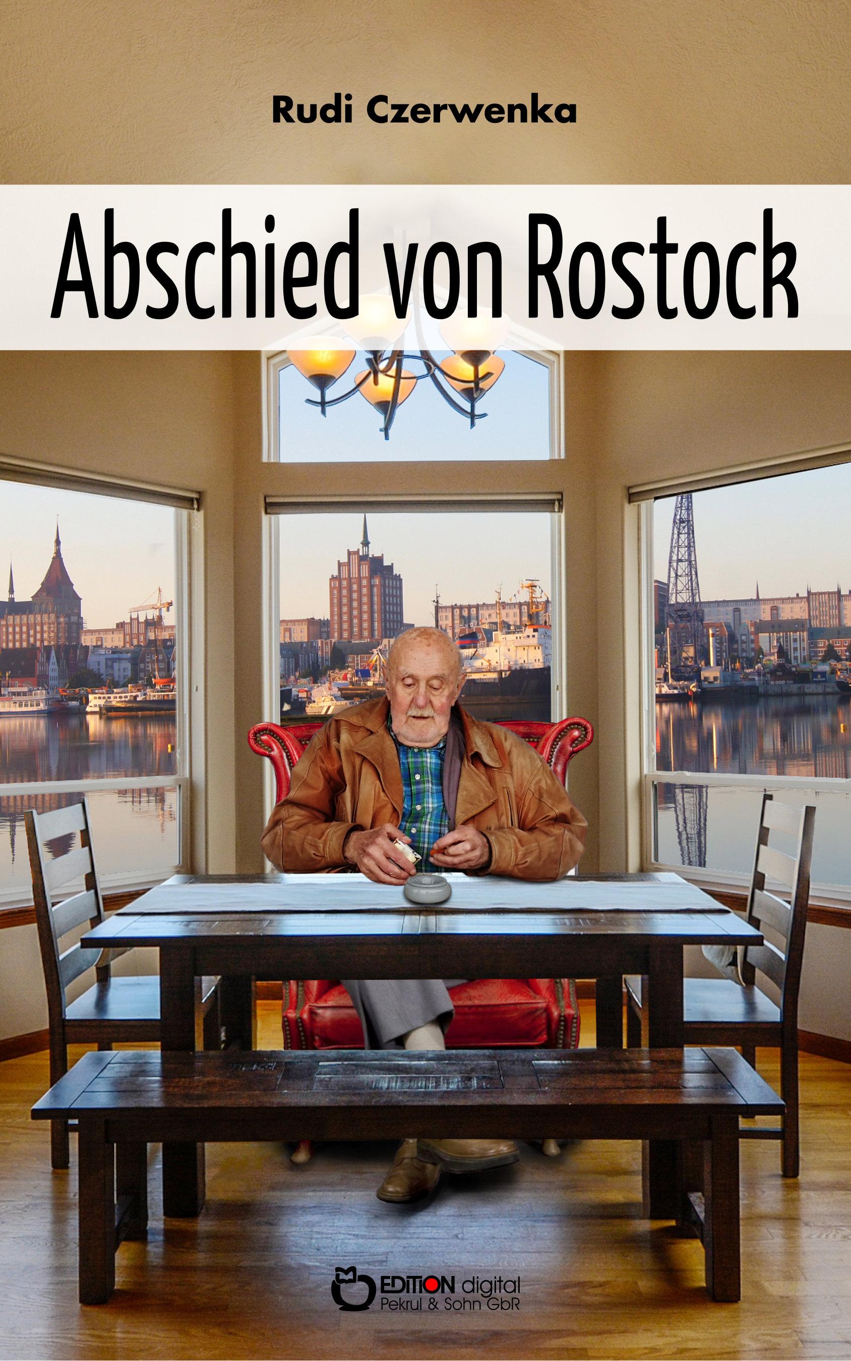 Abschied von Rostock von Rudi Czerwenka