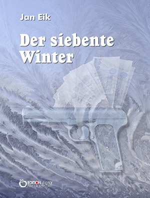 Der siebente Winter von Jan Eik