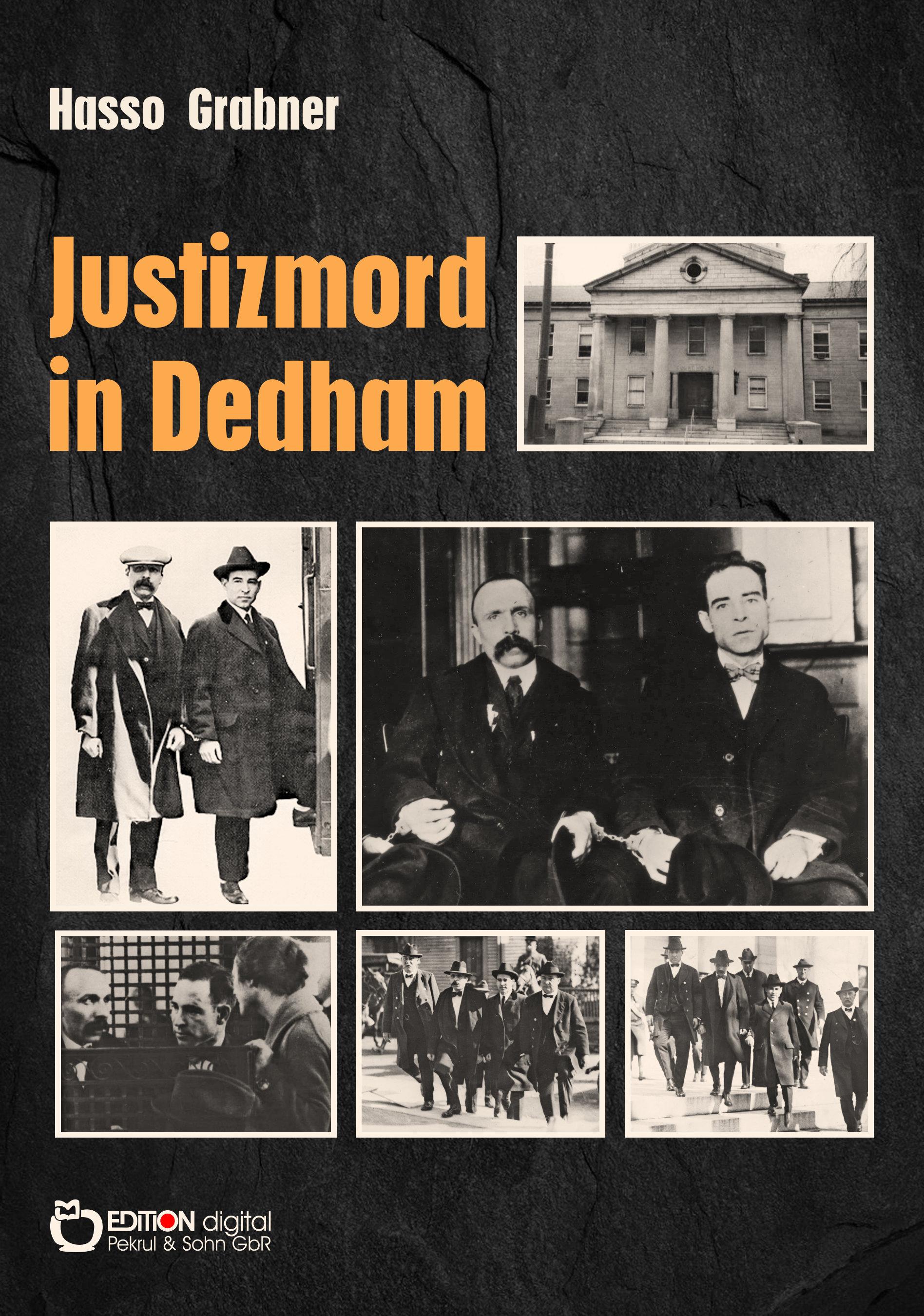 Justizmord in Dedham von Hasso Grabner