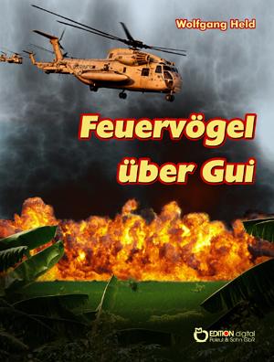 Feuervögel über Gui. von Wolfgang Held