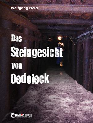 Das Steingesicht von Oedeleck. von Wolfgang Held