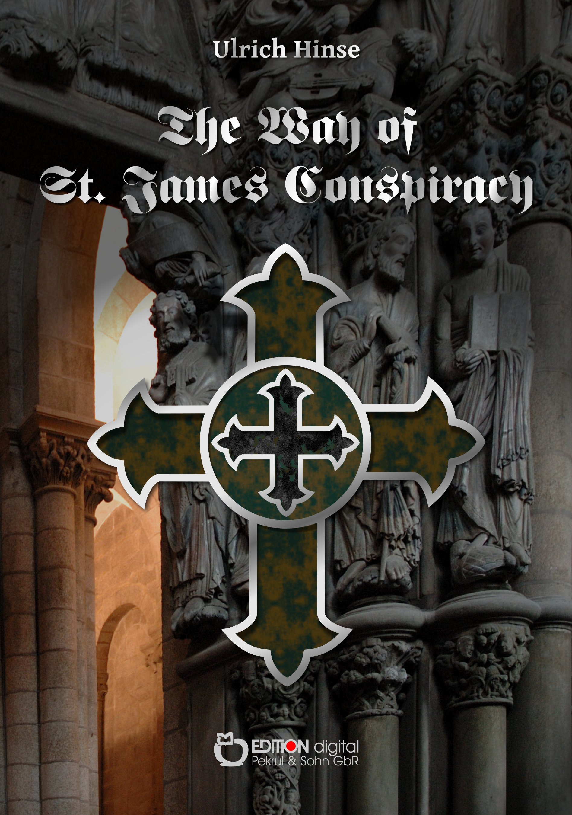 The Way of St. James Conspiracy von Ulrich Hinse