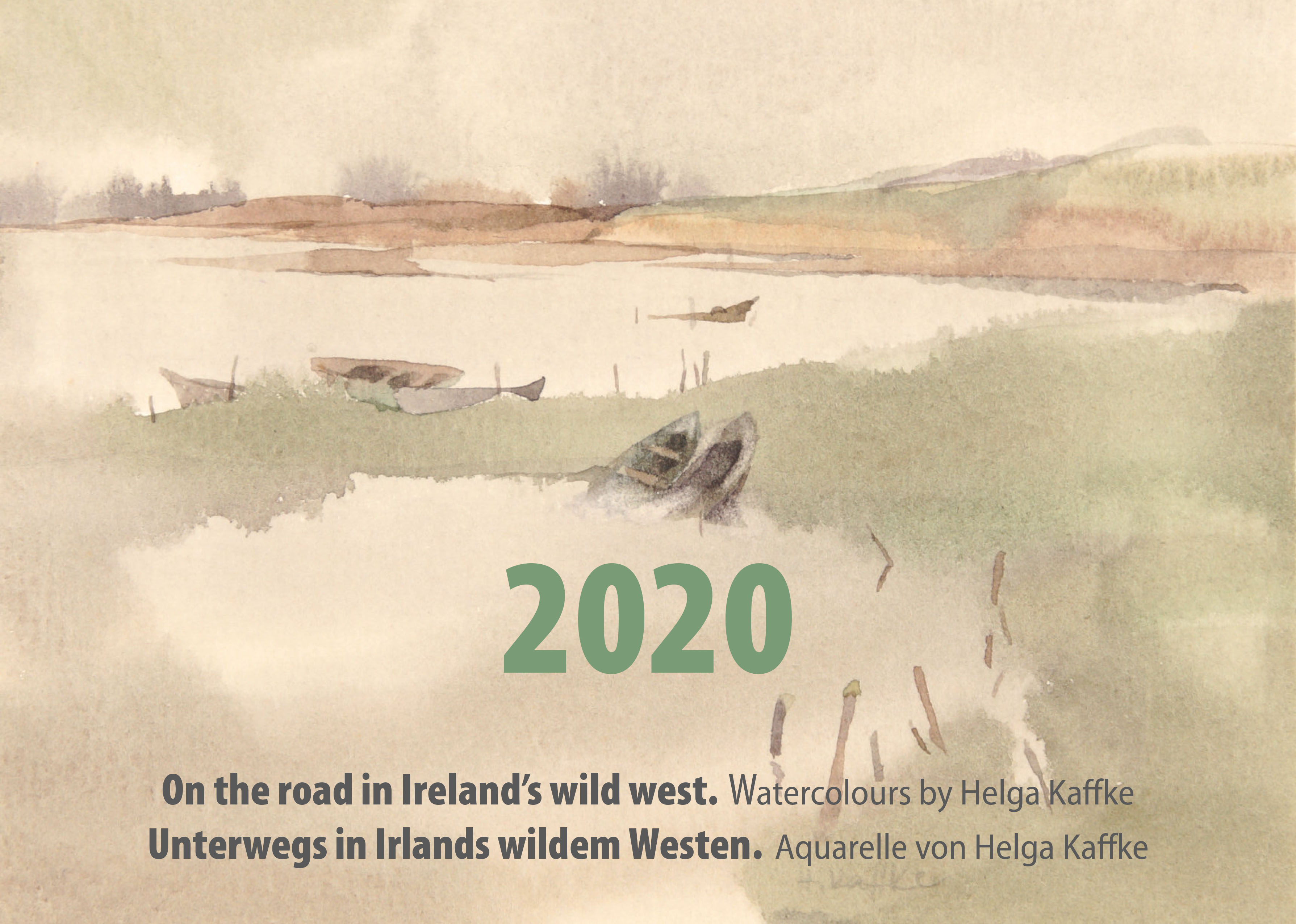 Unterwegs in Irlands wildem Westen/On the road in Ireland's wild west. Kalender 2020 von Helga Kaffke