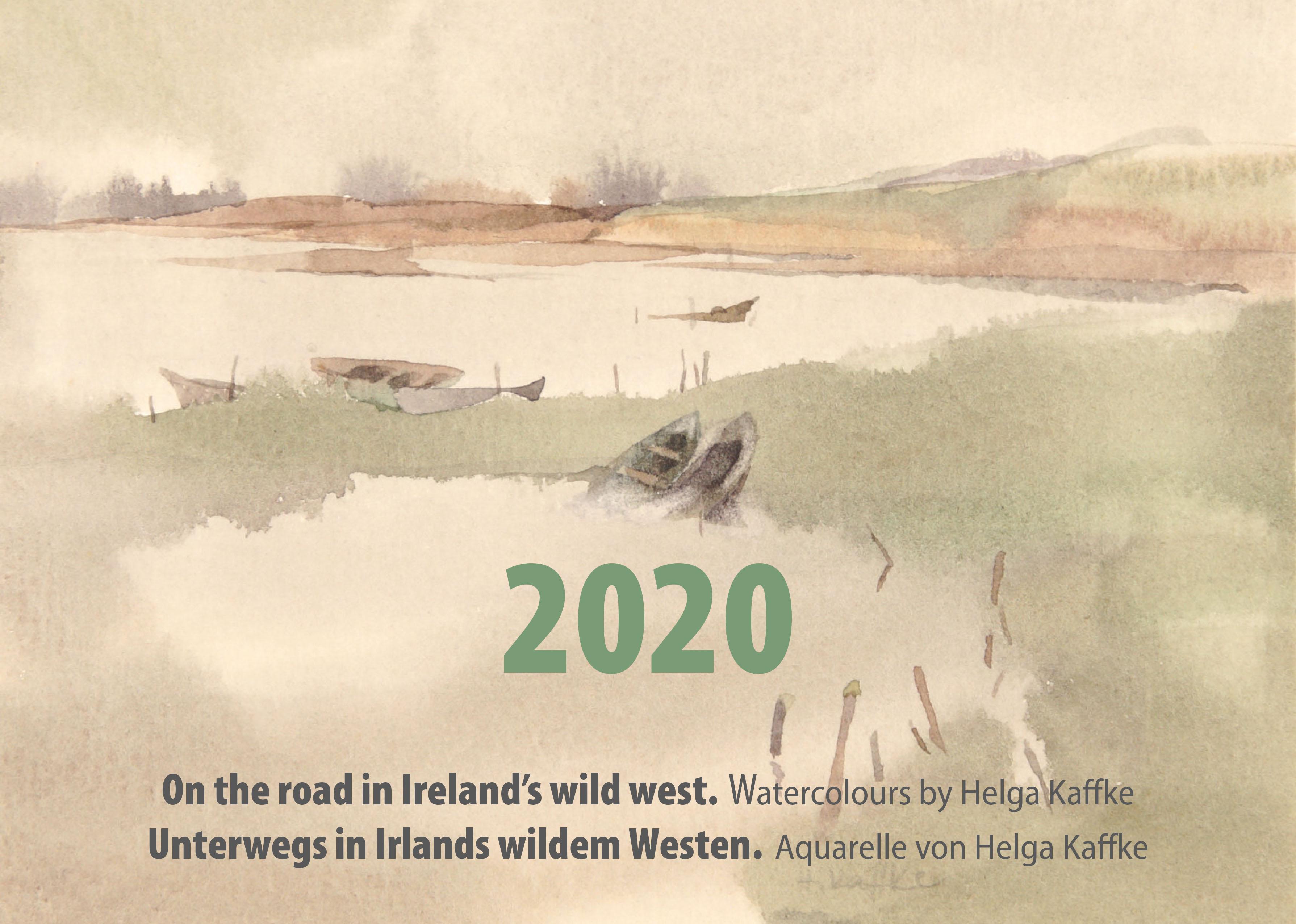 Unterwegs in Irlands wildem Westen/On the road in Ireland's wild west. Kalender 2020 von Helga Kaffke