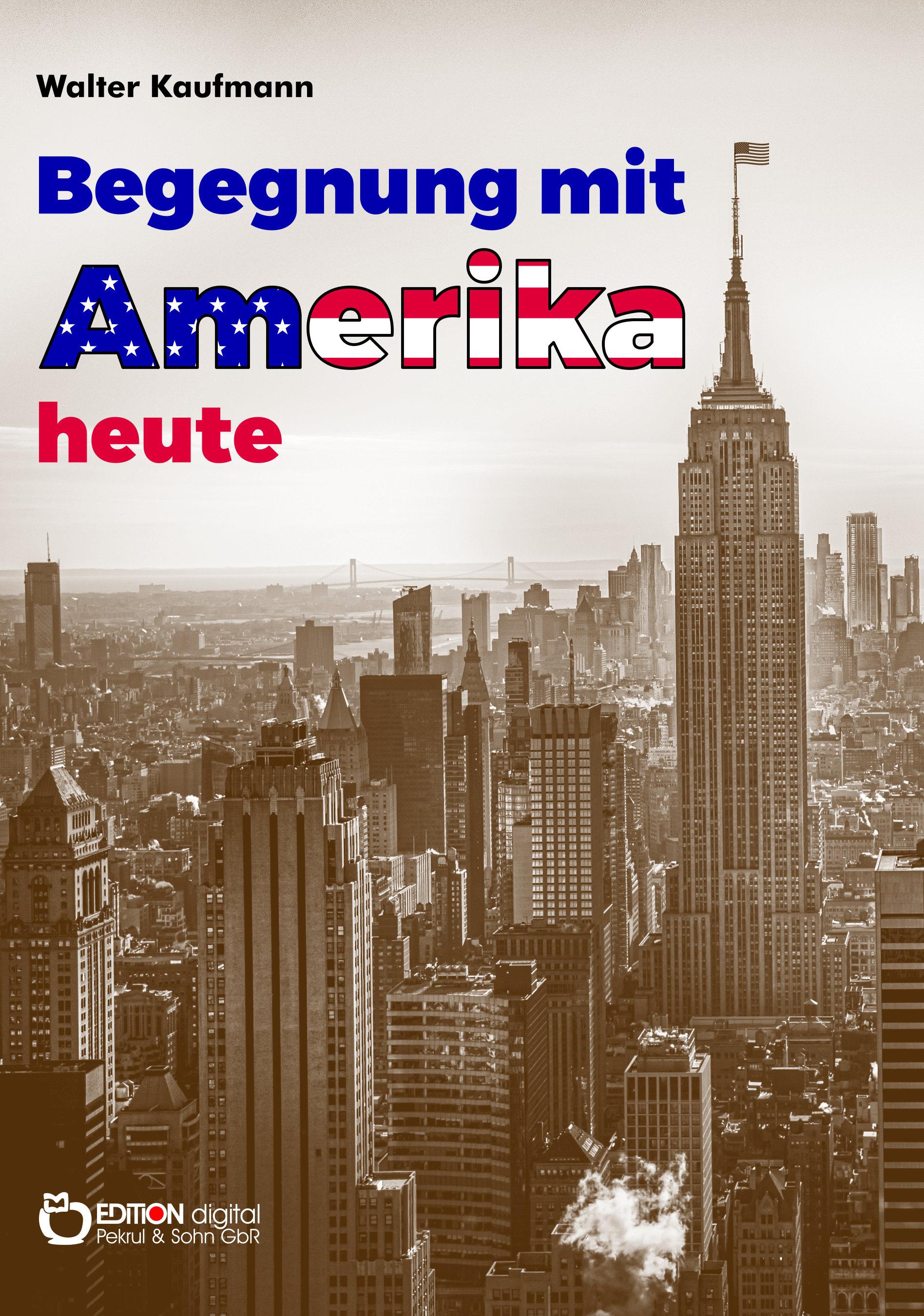 Begegnung mit Amerika heute (1965) von Walter Kaufmann
