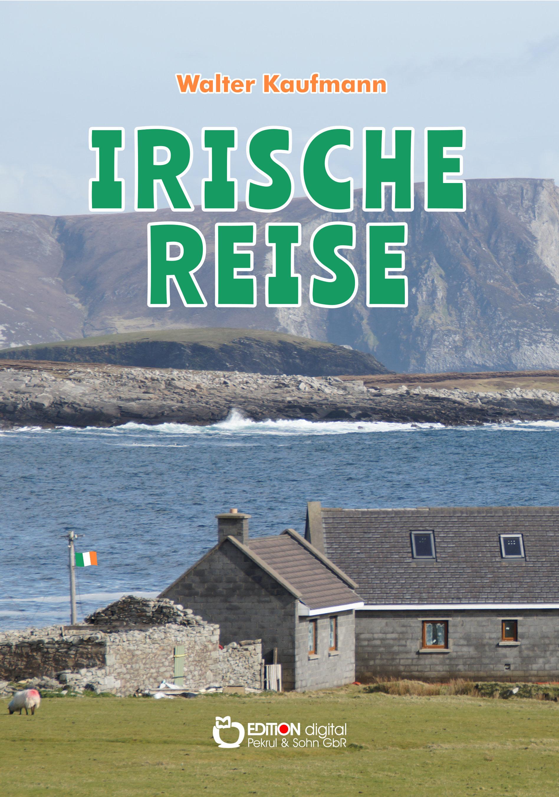 Irische Reise von Walter Kaufmann