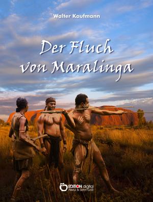 Der Fluch von Maralinga von Walter Kaufmann