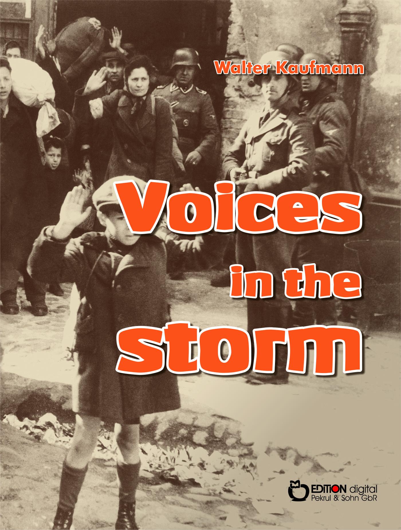 Voices in the Storm von Walter Kaufmann