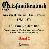 Ortsfamilienbuch Pinnow bei Schwerin 1793 - 1874, Band 2 von Kirchgemeinde Pinnow, Walter Ammoser (Autor), Hans-Peter Köhler (Autor)