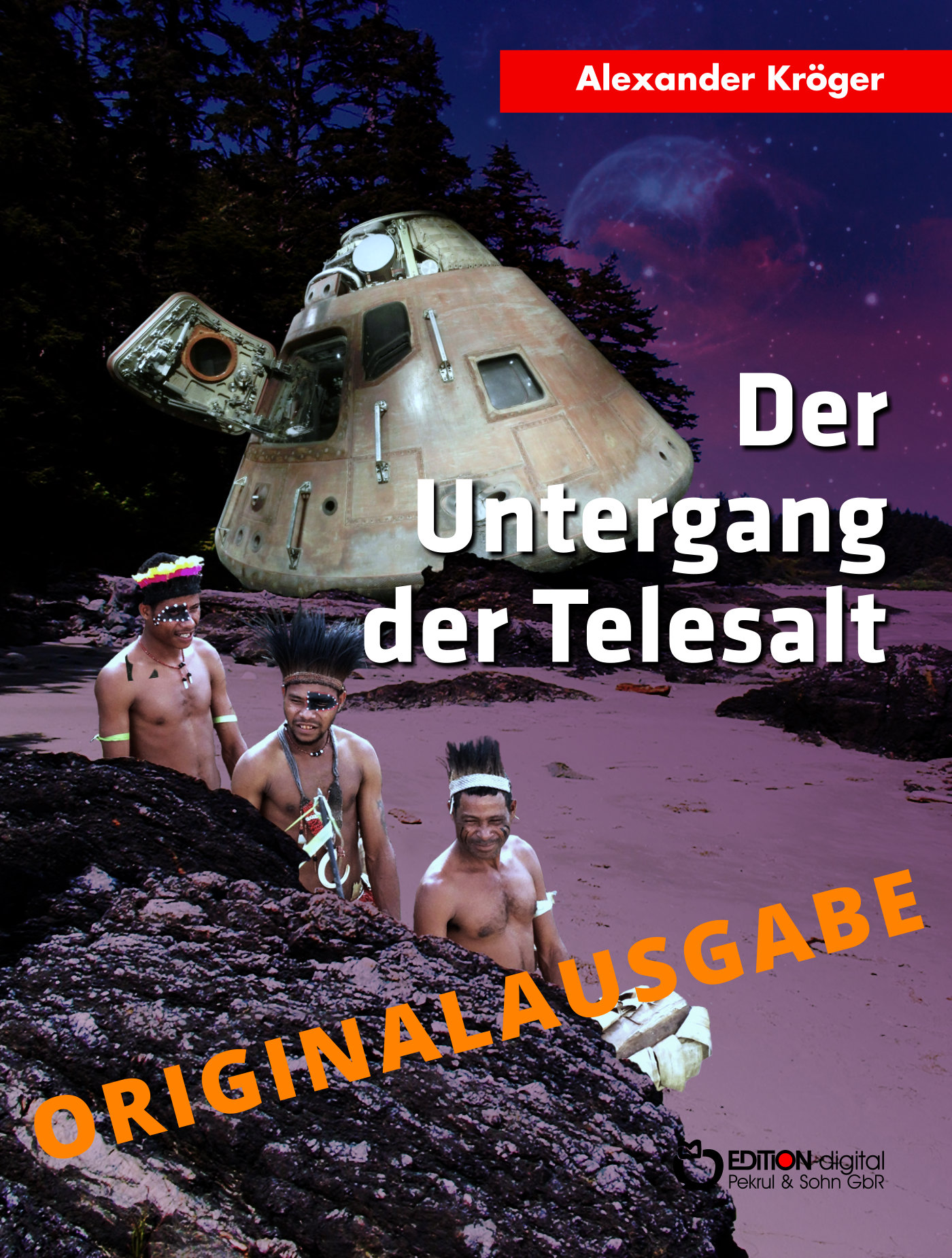 Der Untergang der TELESALT – Originalausgabe von Alexander Kröger