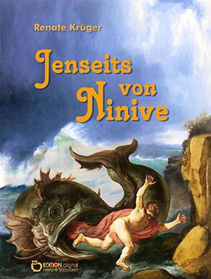 Jenseits von Ninive von Renate Krüger