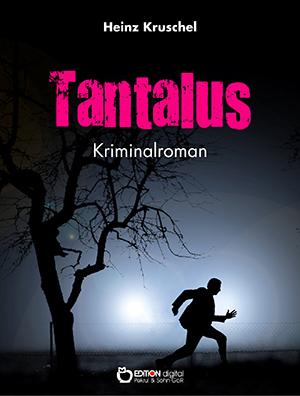 Tantalus von Heinz Kruschel