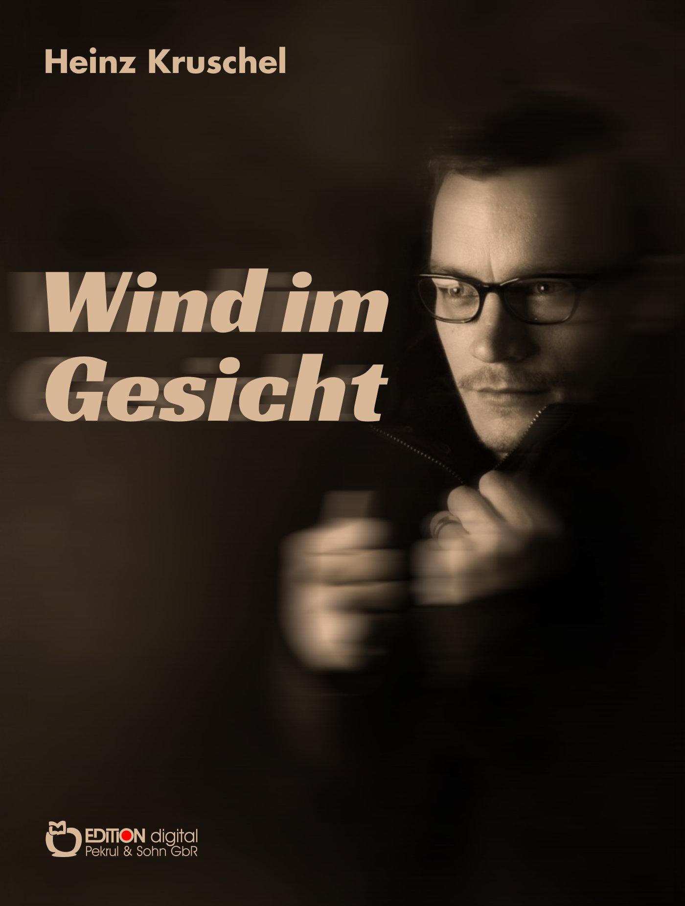 Wind im Gesicht von Heinz Kruschel