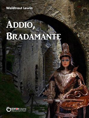 Addio, Bradamante. Drei Geschichten aus Italien von Waldtraut Lewin