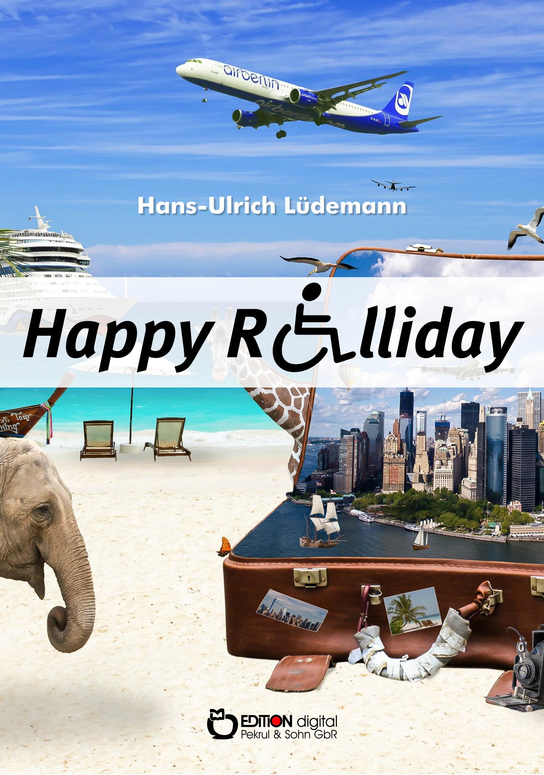Happy Rolliday von Hans-Ulrich Lüdemann