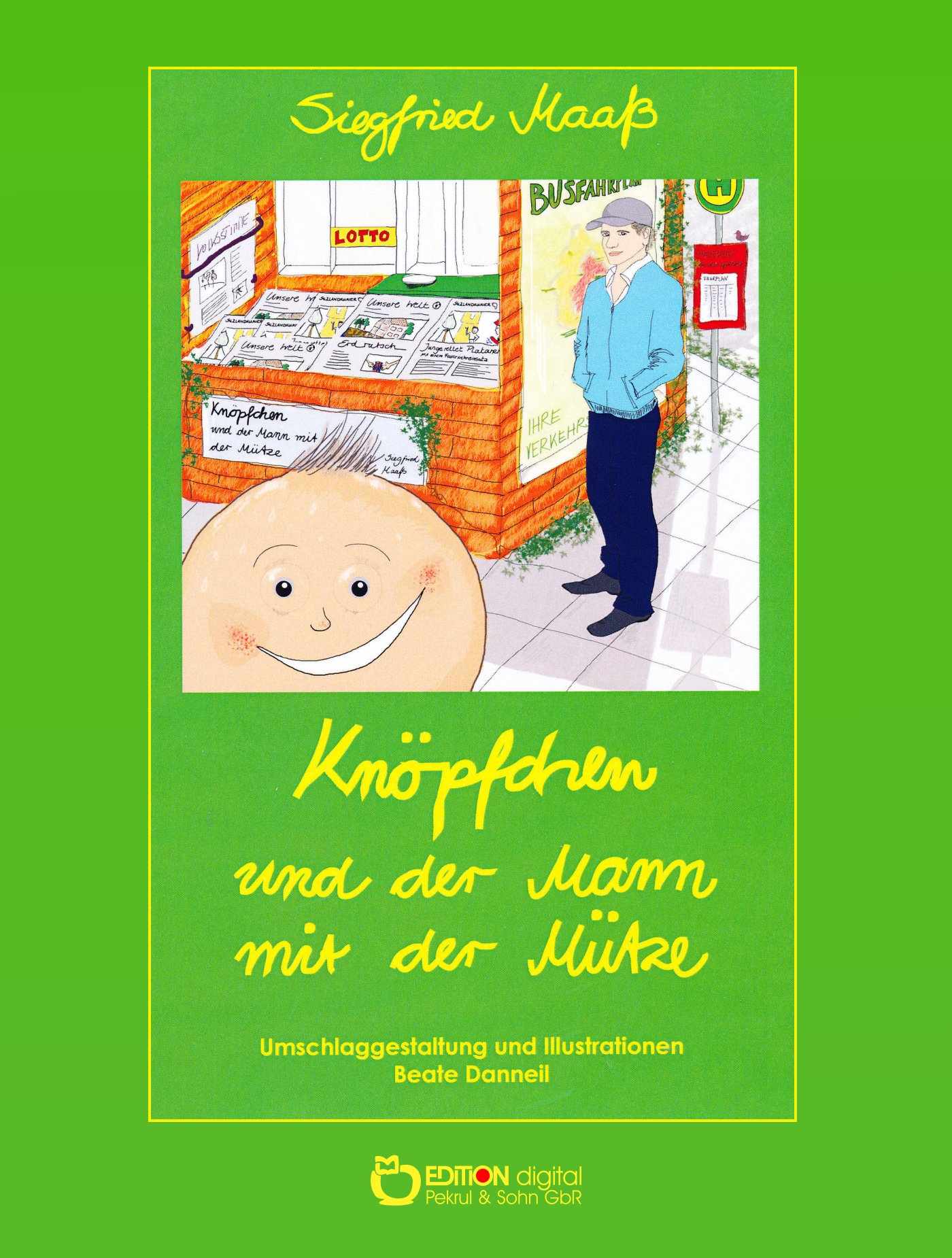Knöpfchen und der Mann mit der Mütze von Siegfried Maaß