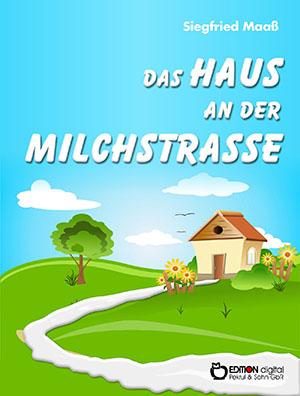 Die Milchstraße von Siegfried Maaß