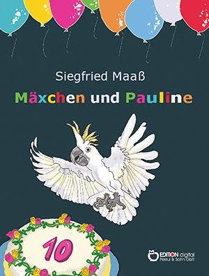 Mäxchen und Pauline von Siegfried Maaß