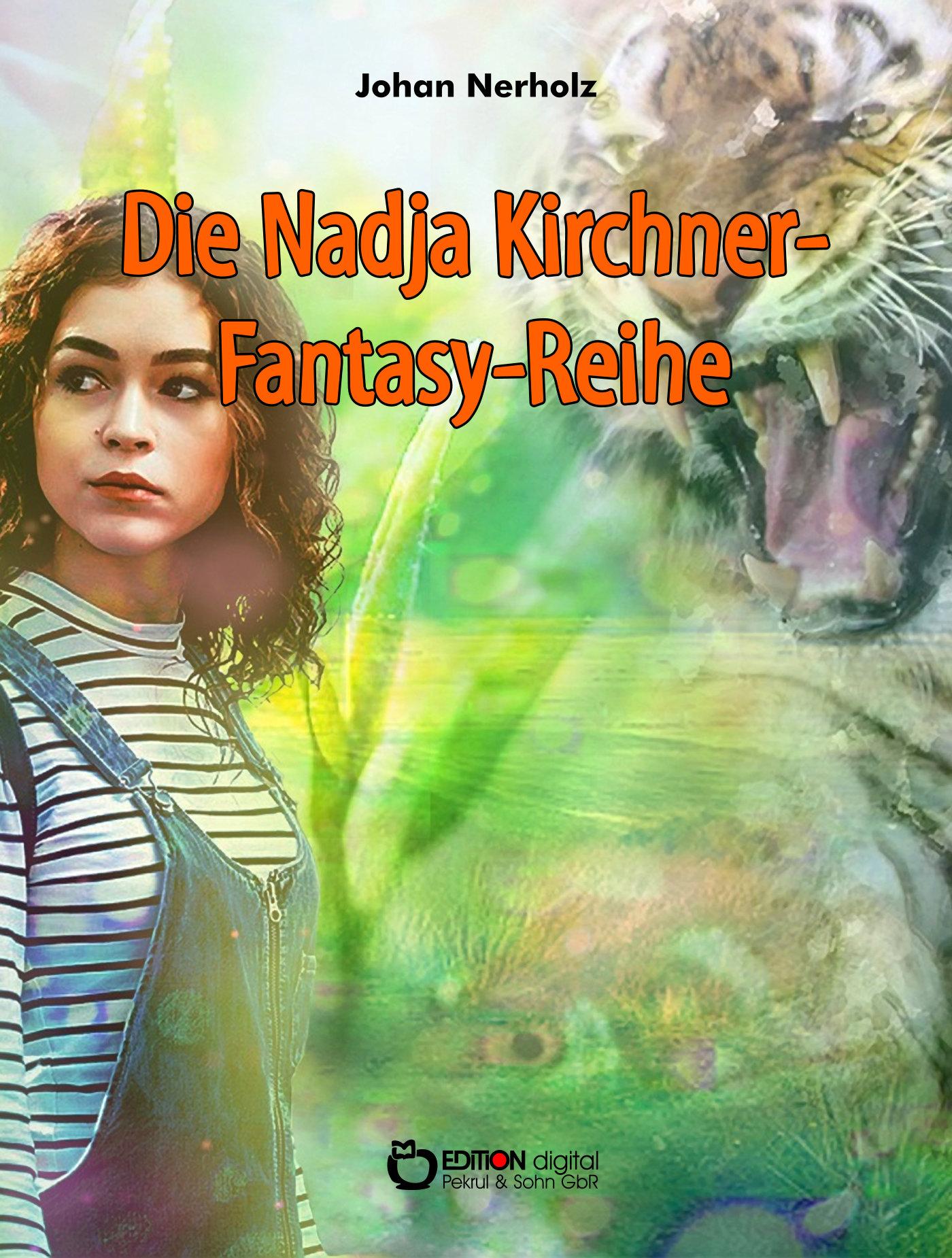 Nadja-Kirchner-Fantasy-Reihe von Johan Nerholz