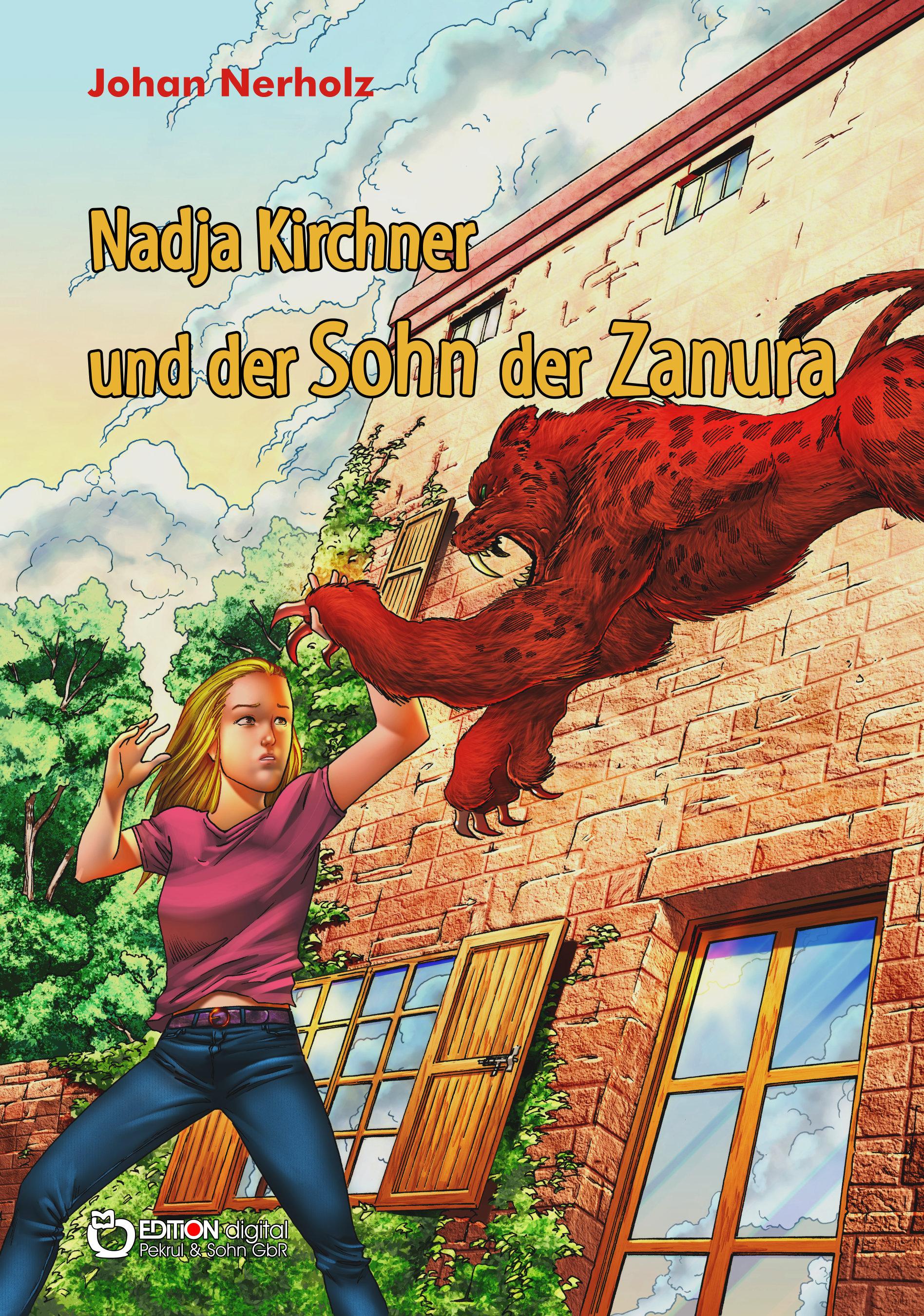 Nadja Kirchner und der Sohn der Zanura. Teil 4 der Nadja-Kirchner-Fantasy-Reihe von Johan Nerholz