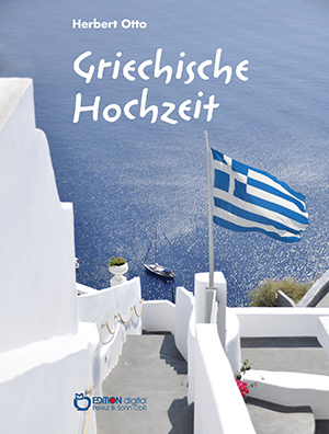 Griechische Hochzeit von Herbert Otto