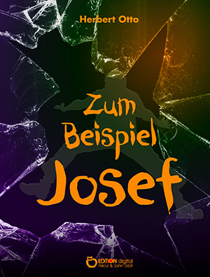 Zum Beispiel Josef von Herbert Otto
