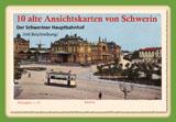 10 alte Ansichtskarten von Schwerin. Der Schweriner Hauptbahnhof von Gisela Pekrul