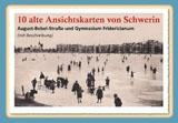 10 alte Ansichtskarten von Schwerin. August-Bebel-Straße und Gymnasium Fridericianum von Gisela Pekrul
