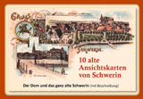 10 alte Ansichtskarten von Schwerin. Der Dom und das ganz alte Schwerin von Gisela Pekrul