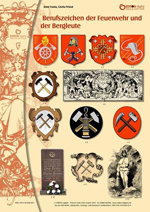 Berufszeichen der Feuerwehr und der Bergleute von Gisela Pekrul, Ernst Franta (Autor)