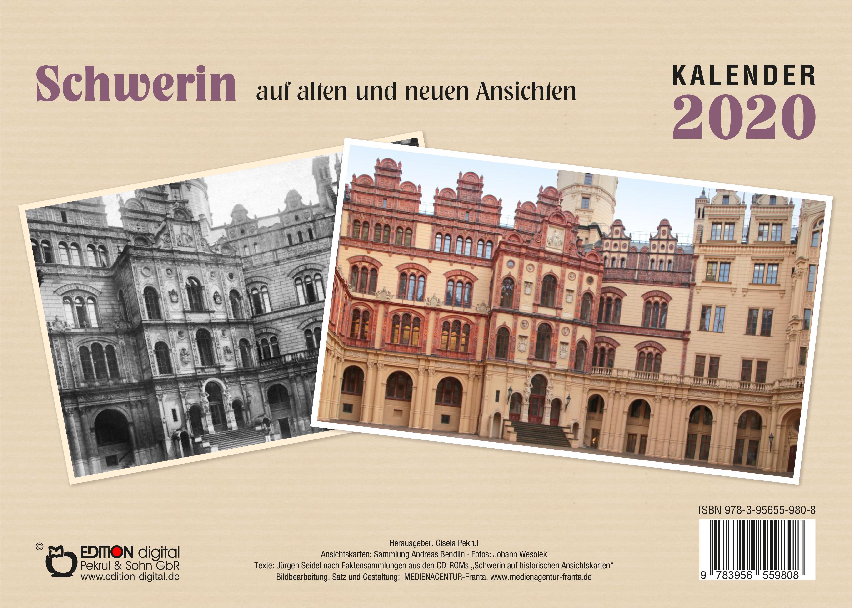Kalender 2020: Schwerin auf alten und neuen Ansichten von Gisela Pekrul