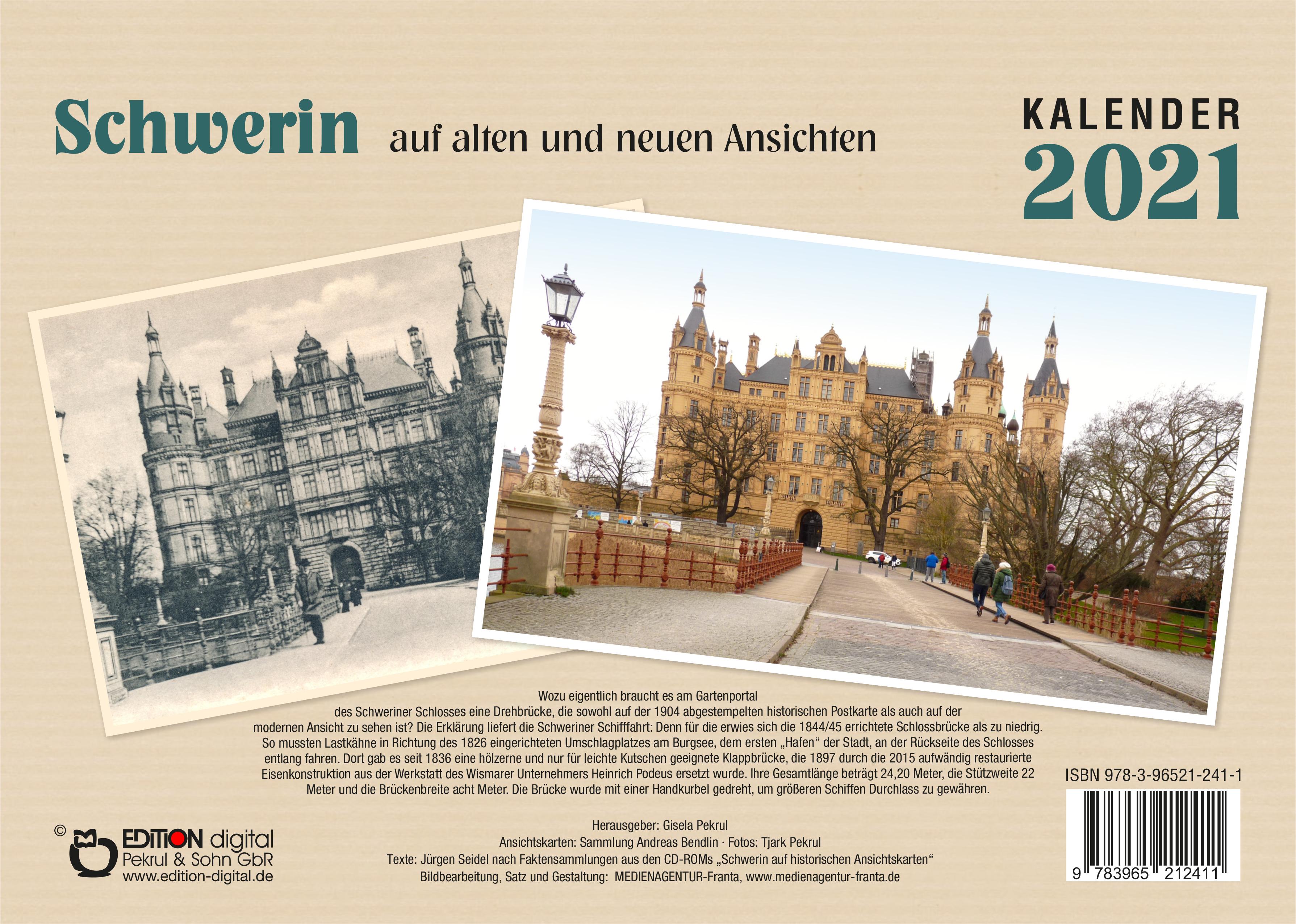 Kalender 2021: Schwerin auf alten und neuen Ansichten von Gisela Pekrul