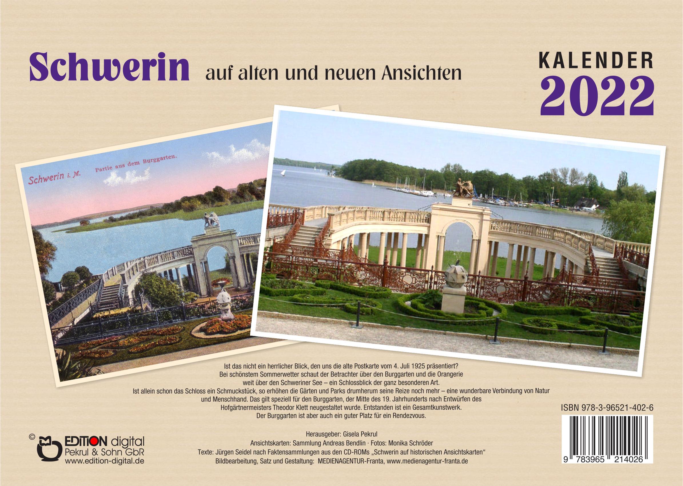 Kalender 2022: Schwerin auf alten und neuen Ansichten von Gisela Pekrul