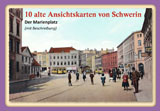 10 alte Ansichtskarten von Schwerin. Der Marienplatz von Gisela Pekrul