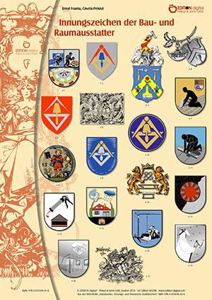 Innungszeichen der Bau- und Raumausstatter. Poster mit Beschreibung von Gisela Pekrul, Ernst Franta (Autor)