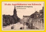 10 alte Ansichtskarten von Schwerin. Schelfmarkt und Umgebung von Gisela Pekrul