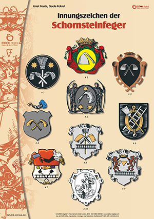 Innungszeichen der Schornsteinfeger. Poster mit Beschreibung von Gisela Pekrul, Ernst Franta (Autor)