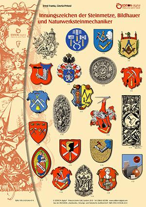 Innungszeichen der Steinmetze und Naturwerksteinmechaniker. Poster mit Beschreibung von Gisela Pekrul, Ernst Franta (Autor)