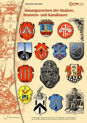Innungszeichen der Straßen-, Brunnen- und Kanalbauer. Poster mit Beschreibung von Gisela Pekrul, Ernst Franta (Autor)