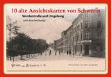 10 alte Ansichtskarten von Schwerin. Werderstraße und Umgebung von Gisela Pekrul