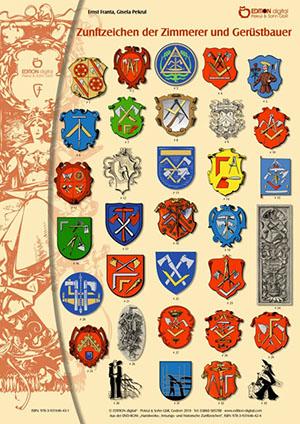 Zunftzeichen der Zimmerer und Gerüstbauer von Gisela Pekrul, Ernst Franta (Autor)