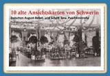 10 alte Ansichtskarten von Schwerin. Zwischen August-Bebel- und Schelf-bzw. Puschkinstraße von Gisela Pekrul