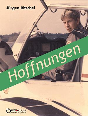 Hoffnungen von Jürgen Ritschel
