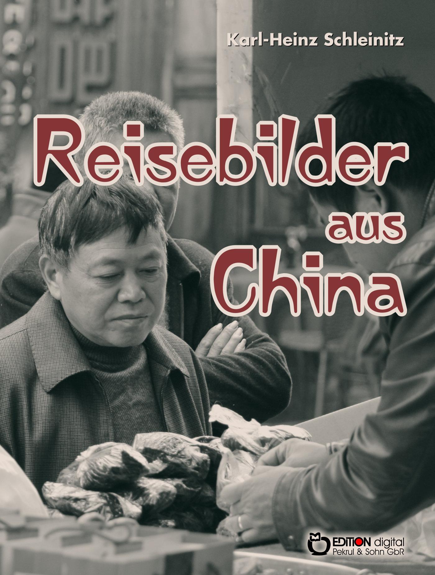 Reisebilder aus China (1956) von Karl-Heinz Schleinitz