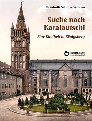 Suche nach Karalautschi von Elisabeth Schulz-Semrau