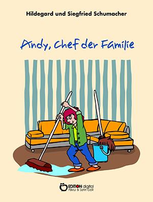 Andy, Chef der Familie von Hildegard und Siegfried Schumacher
