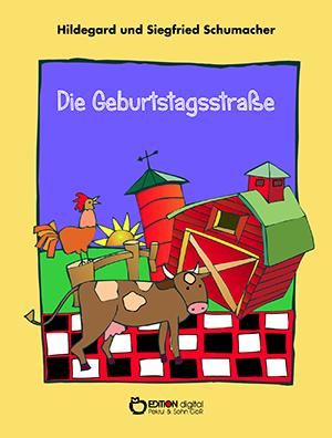 Die Geburtstagsstraße von Hildegard und Siegfried Schumacher