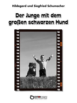 Der Junge mit dem großen schwarzen Hund. von Hildegard und Siegfried Schumacher